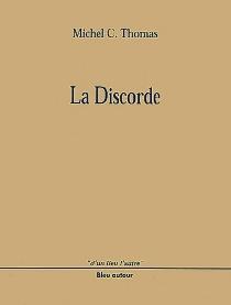 La discorde - Michel C.Thomas