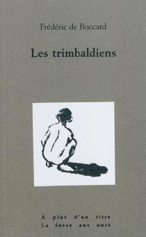 Les trimbaldiens - Frédéric deBoccard