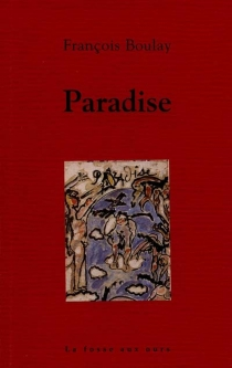 Paradise - FrançoisBoulay