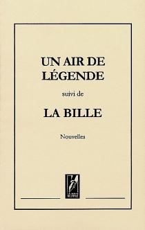 Suivi de La bille| Un air de légende -