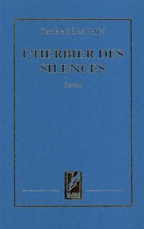L'herbier des silences - DanièleSéraphin