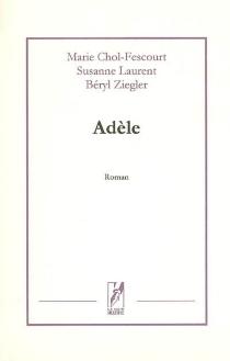 Adèle - MarieChol-Fescourt