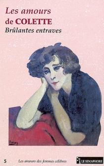 Les amours de Colette : brûlantes entraves - JocelyneGodard