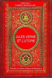 Jules Verne et l'utopie - YvesGilli