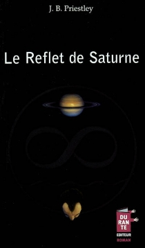 Le reflet de Saturne - John BoyntonPriestley