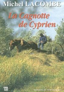 La cagnotte de Cyprien - MichelLacombe