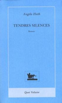 Tendres silences - AngelaHuth