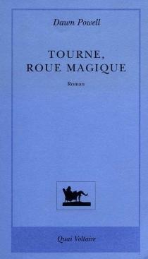 Tourne, roue magique - DawnPowell
