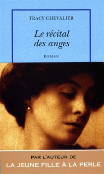 Le récital des anges - TracyChevalier