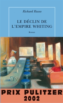 Le déclin de l'empire Whiting - Richard Russo