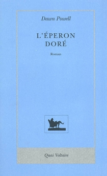 L'éperon doré - Dawn Powell