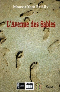 L'avenue des sables - Moussa Yoro Bathily