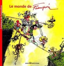 Le monde de Franquin : exposition, Paris, Cité des sciences et de l'industrie, octobre 2004 à mai 2005 -
