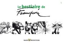 Le bestiaire de Franquin - AndréFranquin