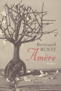 Amère - BertrandRuntz