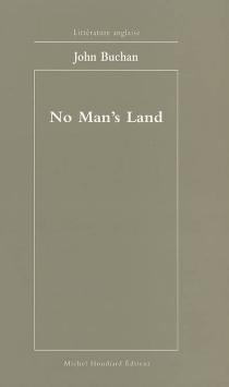 No man's land : les îles lointaines - JohnBuchan