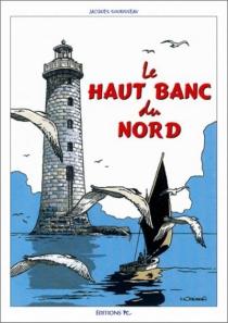Le haut banc du nord - JacquesSourisseau