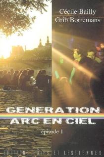 Génération arc-en-ciel - CécileBailly