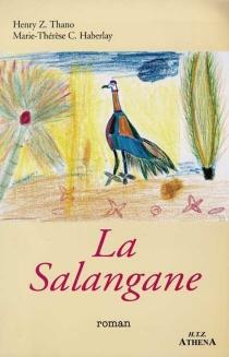 La salangane - Marie-Thérèse C.Haberlay