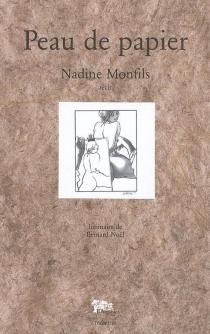 Peau de papier : récit - NadineMonfils