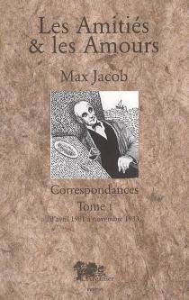 Correspondances : les amitiés et les amours - MaxJacob