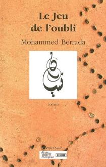 Le jeu de l'oubli - MuhammadBerrada