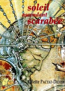 Soleil ascendant scarabée - OdePactat-Didier