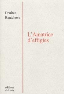 L'amatrice d'effigies - DenitzaBantcheva