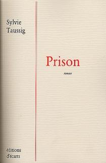 Prison - SylvieTaussig