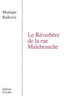 Le réverbère de la rue Malebranche - MoniqueRaikovic