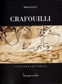Crafouilli : légendaire récit - SergeRivron