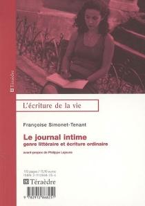 Le journal intime : genre littéraire et écriture ordinaire - FrançoiseSimonet-Tenant