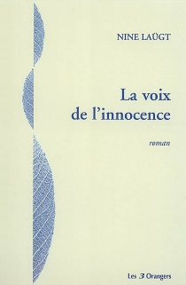 La voix de l'innocence - NineLaügt