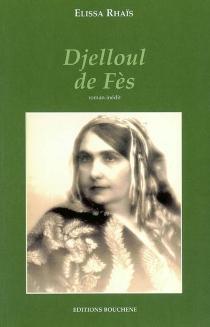 Djelloul de Fès - ÉlissaRhaïs
