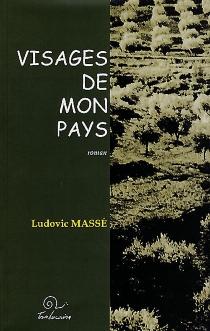 Visages de mon pays - LudovicMassé