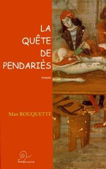 La quête de Pendariès - MaxRouquette