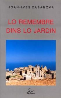 Lo remembre dins lo jardin - Joan-IvesCasanòva