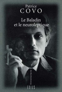 Le baladin et le neuroleptique - PatriceCovo