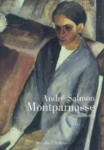 Montparnasse : mémoires - AndréSalmon