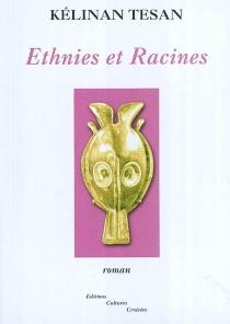 Ethnies et racines - KélinanTesan