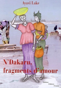 N'Dakaru, fragments d'amour - Ayavi Lake