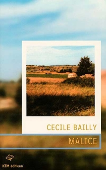 Malice - Cécile Bailly