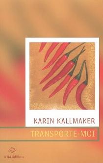 Transporte-moi - KarinKallmaker