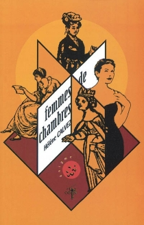 Femmes de chambres : histoires de chambres closes - HélèneCalvez