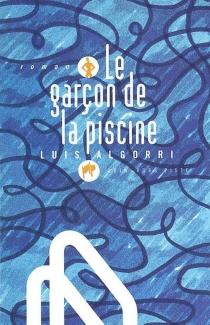 Le garçon de la piscine - LuisAlgorri