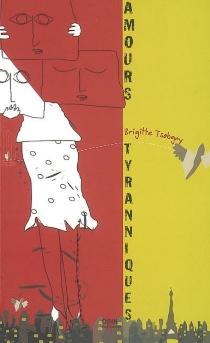 Amours tyranniques - BrigitteTsobgny