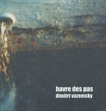 Havre des pas - DimitriVazemsky