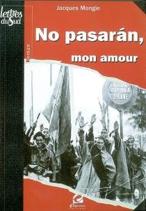 No pasaran, mon amour - JacquesMongie
