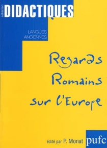Regards romains sur l'Europe -