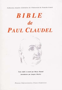 Bible de Paul Claudel -